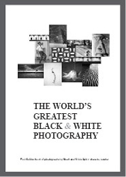 The World's Greatest Black and White Photography